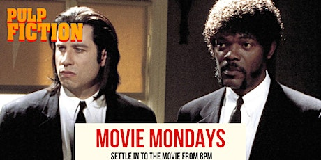 Monday Movies - 'Pulp Fiction' tickets