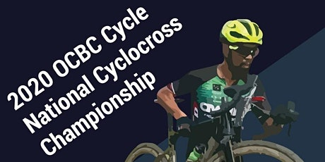 2020 OCBC Cycle National Cyclocross Championship powered by CyclocrossSG tickets