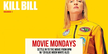 Monday Movies - 'Kill Bill Vol 1' tickets