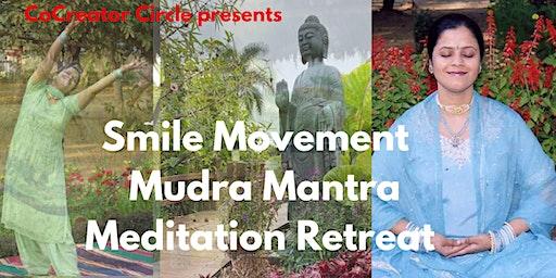 Smile Movement Mudra Mantra Meditation Retreat with Bhupinder Smile Guru