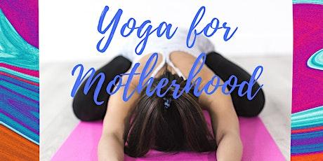 Yoga for Motherhood | Spring 2020 tickets