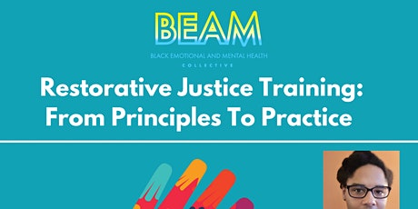 Restorative Justice Training: From Principles To Practice tickets