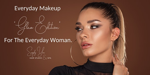 "Everyday Makeup ""Glam Edition"" For The Everyday Woman"