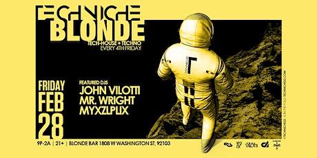 TECHNICHE BLONDE 02.28.20 tickets