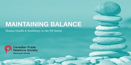 Maintaining Balance: Mental Health & Resiliency in the PR Sector tickets