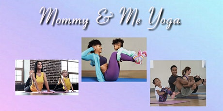 Mommy and Me Yoga tickets