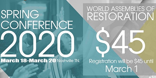 War Assemblies of Restoration Spring Conference 2020