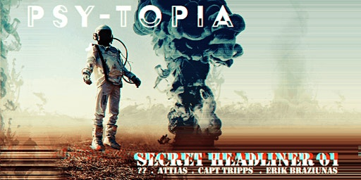 Psy-topia Presents: Secret Headliner 01
