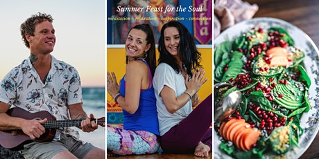 Summer Feast for the Soul tickets