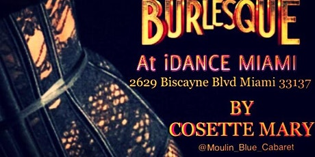 Burlesque Classes At Idance Miami tickets
