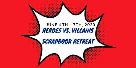Heroes vs. Villains Scrapbook Retreat tickets