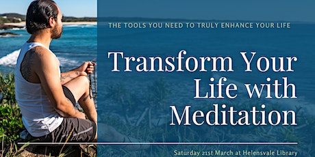 Transform Your Life with Meditation (Helensvale) tickets
