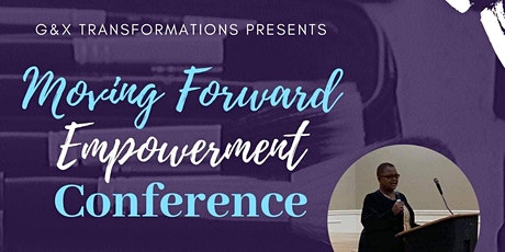 Moving Forward Empowerment Conference tickets