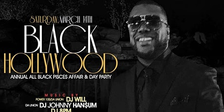 Sat March 14th Black Hollywood Day Party @ DL •MITBOSS PISCES BASH * No Cover before 5 PM with RSVP tickets