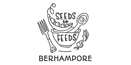 "Seeds to Feeds - ""Bountiful Berhampore"" tickets"