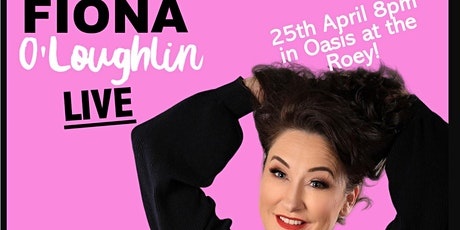 Fiona O'Loughlin  Live in Oasis tickets
