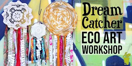Dream Catcher Eco Art Workshop tickets