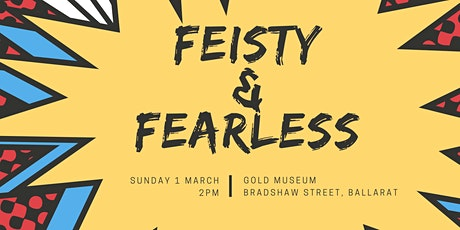Feisty and Fearless tickets