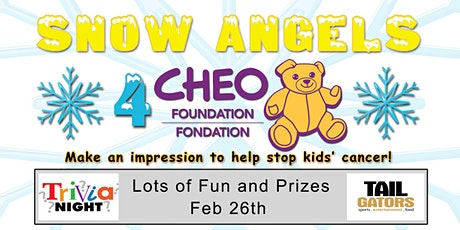 Snow Angels for CHEO  - Fundraiser Trivia Night @ TailGators tickets