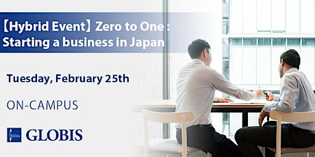 """Hybrid Event [On-Campus] – """"Zero to one – Starting a business in Japan"""" tickets"""