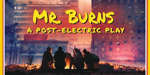 Mr. Burns: The Post Electric Play