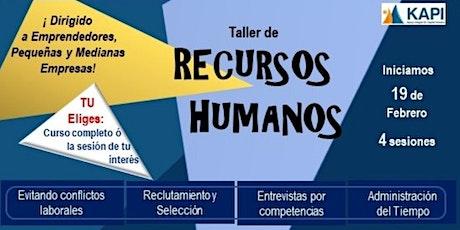 Taller de Recursos Humanos para Emprendedores, Pequeñas y Medianas Empresas boletos