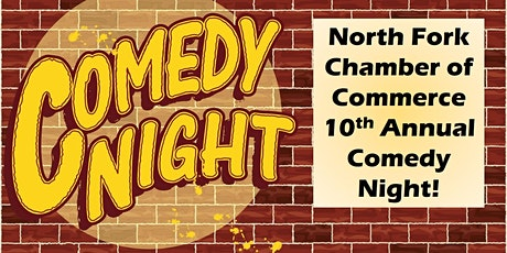 COMEDY NIGHT! Presented by the North Fork Chamber of Commerce tickets