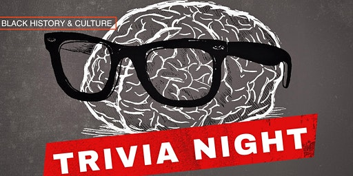 Black History & Culture Trivia Night