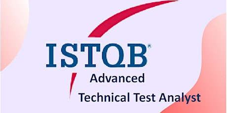 ISTQB Advanced – Technical Test Analyst 3 Days Training in Dublin City tickets