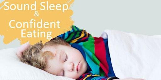 Sound Sleep & Confident Eating