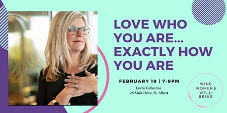 Love Who You Are...Exactly How You Are: St. Albert tickets