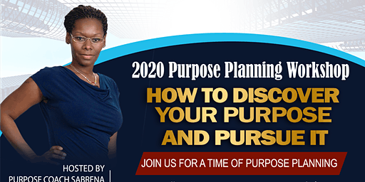 How To Discover Your Purpose Workshop