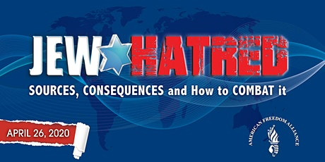 Jew Hatred:  Sources, Consequences and How to Combat it tickets
