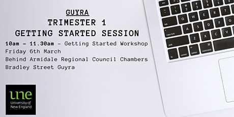 UNE Trimester 1 2020 - Guyra Getting Started Session tickets