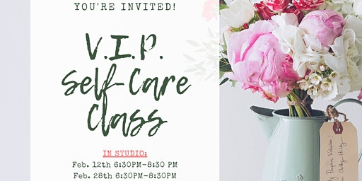 V.I.P. Self-Care Class