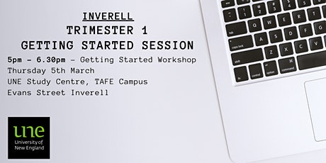 UNE Trimester 1 2020 - Inverell Getting Started Session tickets