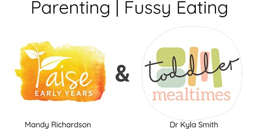 Toddler Workshop- Parenting & Fussy Eating (North of the River)