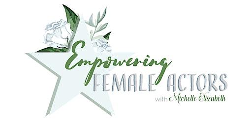 Empowering Female Actors Workshop