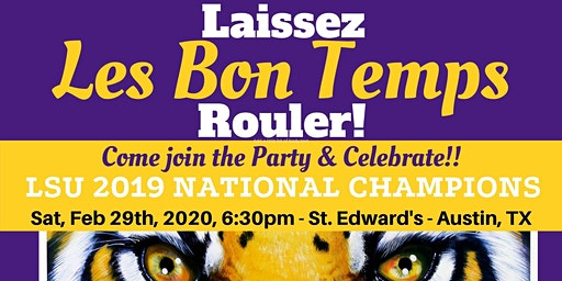 Laissez Les Bon Temps Rouler & Celebrate the LSU 2019 National Champions!