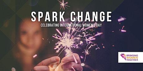 Bringing Women Together presents: Spark Change tickets