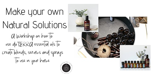 Make your own Natural Solutions