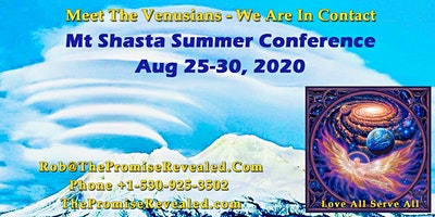 Meet The Venusians Mt Shasta Summer Conference 2020