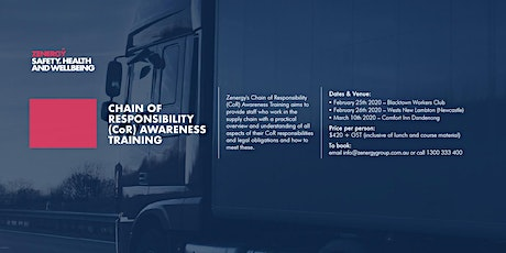 Chain of Responsibly (CoR) Awareness Training - Newcastle tickets
