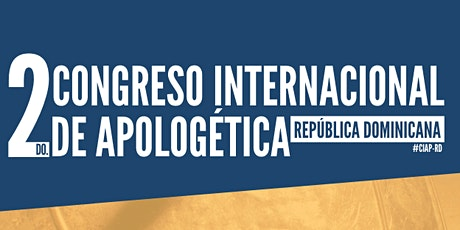 2do. Congreso Internacional de Apologética República Dominicana entradas
