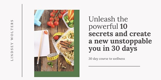 Unlock The Powerful 10 Secrets and Create a New Unstoppable You in 30 Days!