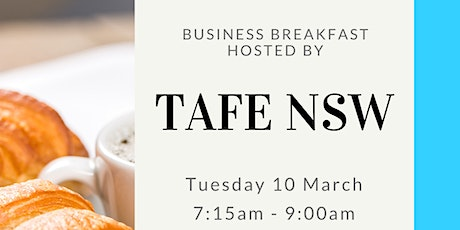 Business Breakfast - Hosted by TAFE NSW tickets