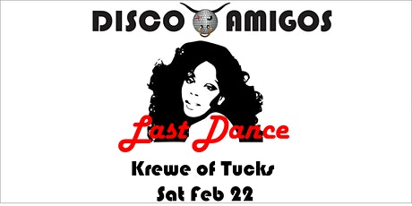 "Disco Amigos ""Last Dance"" - Parade With Us in Tucks! tickets"