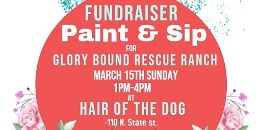 Paint & Sip Benefiting Glorybound Rescue Ranch
