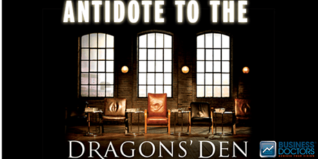 The Antidote to the Dragons' Den tickets