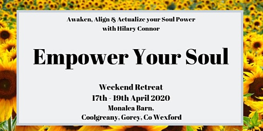 Empower Your Soul Weekend Retreat